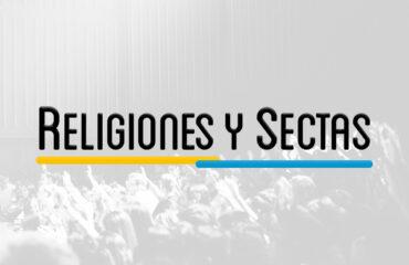 SPT 401 – RELIGIONES Y SECTAS