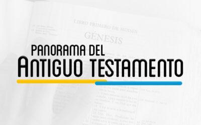 OTS 101 – PANORAMA DEL ANTIGUO TESTAMENTO