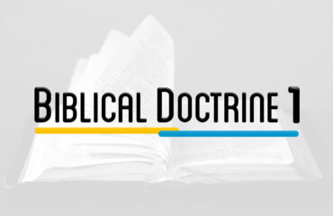 SYS 301 – BIBLIC DOCTRINE 1