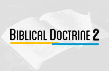 SYS 302 – BIBLE DOCTRINE 2