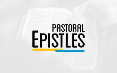 NTS 301 – PASTORAL EPISTLES