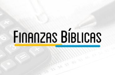 BUS 201 – FINANZAS BIBLICAS