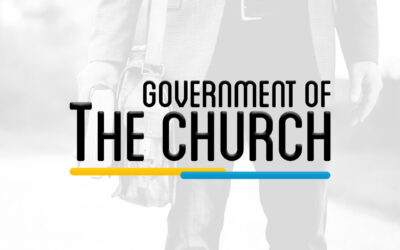 THE 201 – CHURCH GOVERNMENT