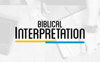 THE 101 – BIBLE INTERPRETATION