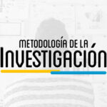 MIT – METODOLOGÍA DE LA INVESTIGACIÓN