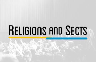 SPT 401 – RELIGIONS AND SECTS