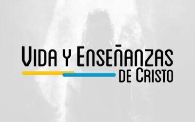 NTS 102 – VIDA Y ENSEÑANZAS DE CRISTO