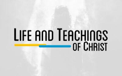 NTS 102 – LIFE AND TEACHINGS OF CHRIST